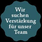Wir suchen Verstärkung für unser Team